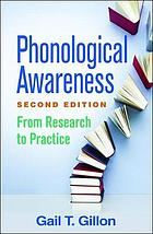 Phonological awareness : from research to practice