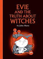 Evie and the truth about witches