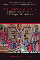 Merchant writers : Florentine memoirs from the Middle Ages and Renaissance