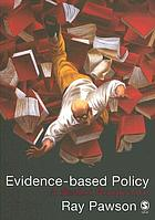 Evidence-based policy : a realist perspective