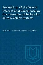 Proceedings of the second international Conference of the international Society for Terrain-Vehicle systems : August 29-September 2, 1966, Quebec City, Quebec, Jt. Jovite, Quebec, Hamilton, Ontario, Canada