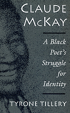Claude McKay : a Black poet's struggle for identity