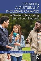 Creating a culturally inclusive campus - a guide to supporting internationa.