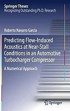 Predicting Flow-Induced Acoustics at Near-Stall Conditions in an Automotive Turbocharger Compressor : a Numerical Approach