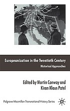 Europeanization in the twentieth century : historical approaches