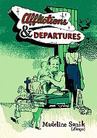 Afflictions and Departures.