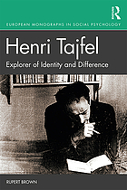 HENRI TAJFEL : explorer of identity and difference.
