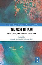 Tourism in Iran : challenges, development and issues