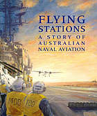 Flying stations : a story of naval aviation