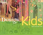 Design for kids