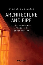 Architecture and fire : a psychoanalytic approach to conservation