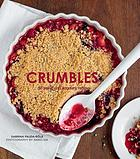 Crumbles : over 30 sweet & savoury recipes