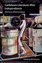 Caribbean literature after independence : the case of Earl Lovelace