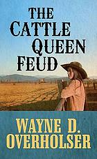 The cattle queen feud