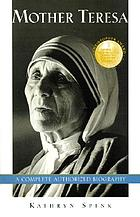 Mother Teresa : a complete authorized biography