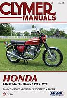Honda, CB750 SOHC fours, 1969-1978 : service, repair, performance
