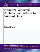 Resource-oriented architecture patterns for webs of data