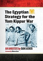 The Egyptian strategy for the Yom Kippur war : an analysis