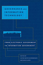 Governance and information technology : from electronic government to information government