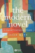 The modern novel : a short introduction