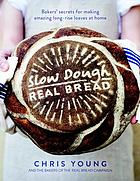 Slow dough real bread