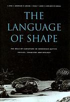 The Language of shape : the role of curvature in condensed matter--physics, chemistry, and biology