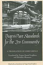 Dogen's Pure Standards for the Zen Community: A Translation of the Eihei Shingi (SUNY Series in Buddhist Studies)