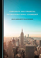 CORPORATE AND FINANCIAL INTERGENERATIONAL LEADERSHIP.