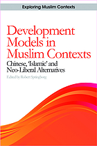 Development models in muslim contexts : chinese,