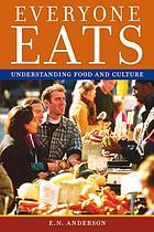 Everyone eats : understanding food and culture