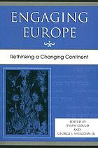 Engaging Europe : rethinking a changing continent