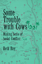 Some trouble with cows : making sense of social conflict