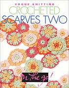 Vogue knitting crocheted scarves two.