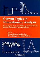 Current topics in nonstationary analysis : proceedings of the Second Workshop on Nonstationary Random Processes and Their Applications : San Diego, CA, June 11-12, 1995