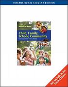 Child. Berns, Family, school, community : socialization and support