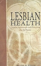 Lesbian health : current assessment and directions for the future