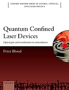 Quantum confined laser devices : optical gain and recombination in semiconductors