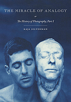 The miracle of analogy, or, The history of photography