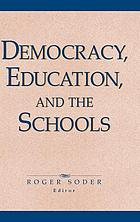Democracy, education and the schools