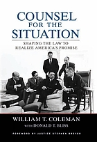 Counsel for the situation : shaping the law to realize America's promise