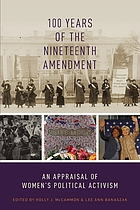 100 years of the Nineteenth Amendment : an appraisal of women's political activism