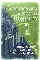 The sociology of spatial inequality