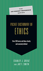 Pocket Dictionary of Ethics : Over 300 Terms and Ideas Clearly and Concisely Defined.