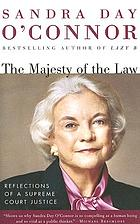 The majesty of the law : reflections of a Supreme Court Justice