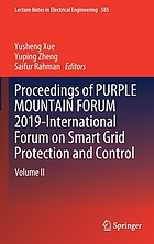 Proceedings of Purple Mountain Forum 2019-International Forum on Smart Grid Protection and Control. Volume II