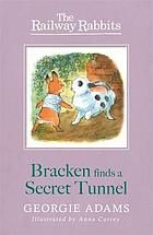 Bracken finds a secret tunnel