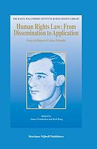 Human rights law : from dissemination to application : essays in honour of Göran Melander