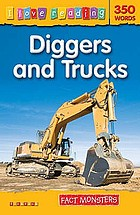 Diggers and trucks