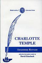 Charlotte Temple, a tale of truth.