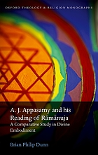 A.J. Appasamy and His Reading of Ramanuja A Comparative Study in Divine Embodiment